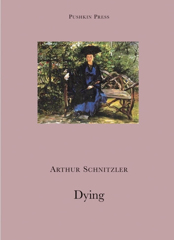 Dying ebook by Arthur Schnitzler