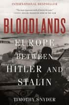 Bloodlands ebook by Timothy Snyder