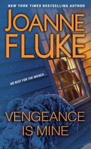 Vengeance Is Mine ebook by Joanne Fluke