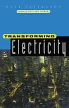 Transforming Electricity ebook by Walt Patterson