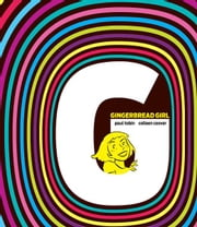 Gingerbread Girl ebook by Colleen Coover ,  Paul Tobin