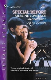 Special Report - Midnight Seduction\Cover Me!\Final Approach...To Forever ebook by Maggie Price,Debra Cowan,Merline Lovelace