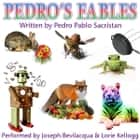 Pedro's Fables audiobook by Pedro Pablo Sacristán