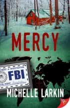 Mercy ebook by Michelle Larkin