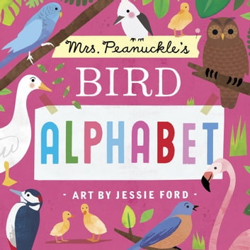 Mrs. Peanuckle's Bird Alphabet eBook by Mrs. Peanuckle