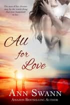 All for Love ebook by Ann Swann