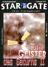 STAR GATE 084: Die Geister des Saturns II ebook by W. Berner