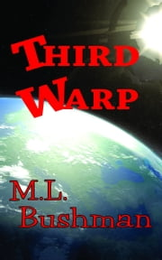 Third Warp ebook by M.L. Bushman