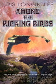 Kris Longknife among the Kicking Birds ebook by Kobo.Web.Store.Products.Fields.ContributorFieldViewModel