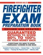 Norman Hall's Firefighter Exam Preparation Book ebook by Norman Hall