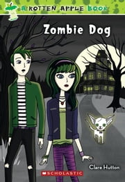 Rotten Apple #2: Zombie Dog ebook by Clare Hutton