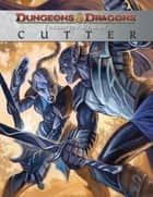 Dungeons & Dragons: Cutter ebook by Salvatore,R.A.; Salvatore,Geno; Baldeon,David; Ellis,Steve