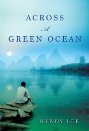 Across a Green Ocean ebook by Wendy Lee