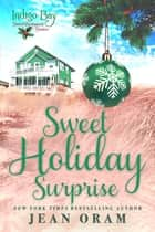 Sweet Holiday Surprise ebook by Jean Oram