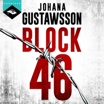 Block 46 livre audio by Johana Gustawsson
