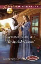 Handpicked Husband ebook by Winnie Griggs
