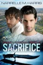 Sacrifice ebook by Narrelle M Harris