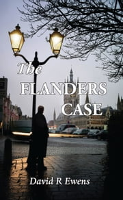 The Flanders Case ebook by David R. Ewens