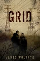 Grid ebook by James Wolanyk