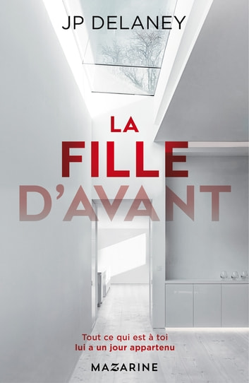 La fille d'avant ebook by J.P. Delaney