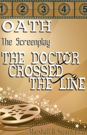 OATH: The Screenplay ebook by Marshall Stearn