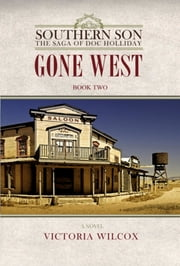 Gone West ebook by Victoria Wilcox