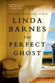 The Perfect Ghost ebook by Linda Barnes