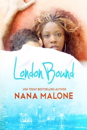 London Bound ebook by Nana Malone