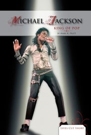 Michael Jackson: King of Pop: King of Pop ebook by Pratt, Mary K.