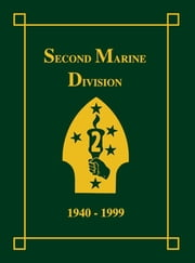 Second Marine Division, 1940-1999 ebook by Art Sharp