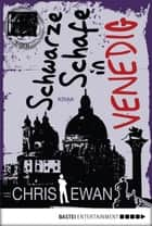Schwarze Schafe in Venedig - Krimi ebook by Chris Ewan