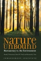 Nature Unbound ebook by Kenneth Sim,Randy Simmons,Ryan Yonk
