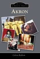 Akron ebook by Calvin Rydbom