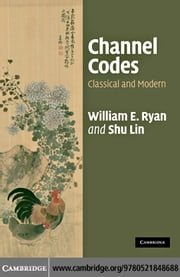 Channel Codes ebook by Ryan, William E.