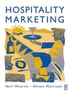 Hospitality Marketing ebook by Neil Wearne, Alison Morrison