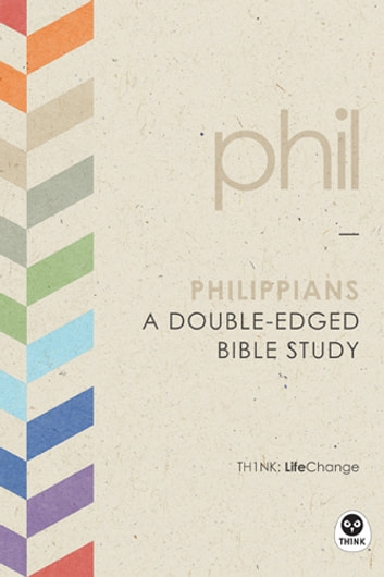 Philippians - A Double-Edged Bible Study ebook by The Navigators