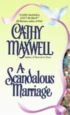 A Scandalous Marriage ebook by Cathy Maxwell