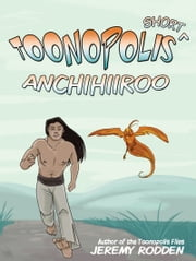 Anchihiiroo: Origin of an Antihero ebook by Jeremy Rodden