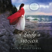 A Lady's Honor Audiolibro by Laurie Alice Eakes