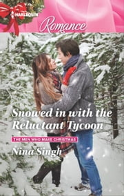 Snowed in with the Reluctant Tycoon ebook by Nina Singh