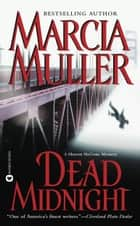 Dead Midnight eBook by Marcia Muller