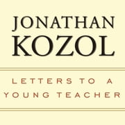 Letters to a Young Teacher audiobook by Jonathan Kozol