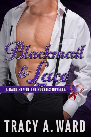Blackmail and Lace 電子書 by Tracy A. Ward