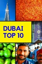 Dubai - Top 10 ebook by Stefan Rogal