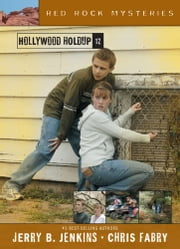 Hollywood Holdup ebook by Jerry B. Jenkins,Chris Fabry