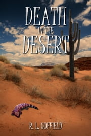 Death in the Desert ebook by RL Coffield