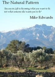 The Natural Pattern ebook by Mike Edwards