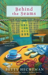 Behind the Seams ebook by Betty Hechtman