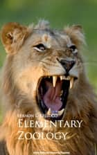 Elementary Zoology ebook by Vernon L. Kellogg