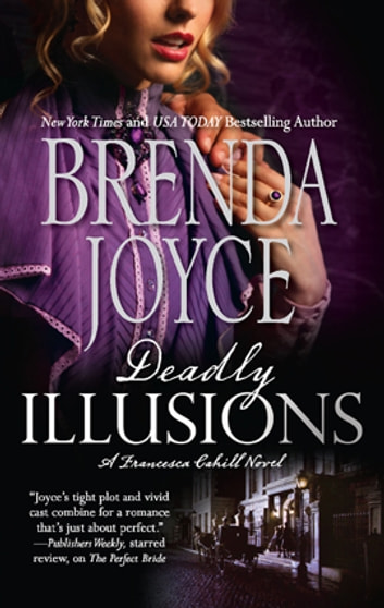 Deadly Illusions ebook by Brenda Joyce